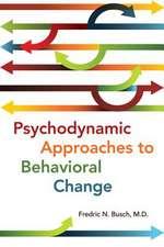 Psychodynamic Approaches to Behavioral Change