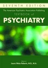 American Psychiatric Association Publishing Textbook of Psychiatry