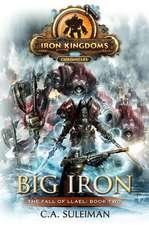 Big Iron: Iron Kingdoms Chronicles