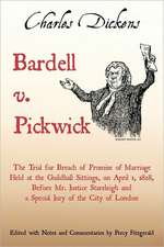Bardell V. Pickwick:  Containing Not Only