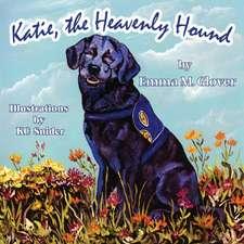 Katie the Heavenly Hound