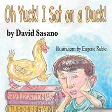 Oh Yuck! I Sat on a Duck!