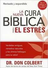 La Nueva Cura Biblica Para el Estres = The New Bible Cure for Stress