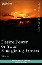 Personal Power Books (in 12 Volumes), Vol. III