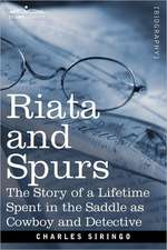 Riata and Spurs