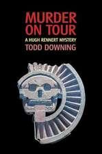 Murder on Tour (a Hugh Rennert Mystery)