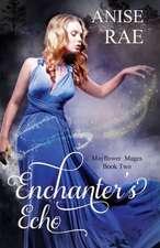Enchanters Echo