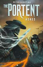 Portent, The: Ashes
