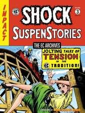 Ec Archives: Shock Suspenstories Volume 3