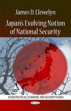 Japan's Evolving Notion of National Security