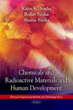 Chemicals and Radioactive Materials and Human Development
