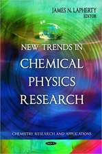 New Trends in Chemical Physics Research