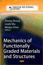 Mechanics of Functionally Graded Materials & Structures