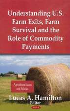 Understanding U.S. Farm Exits, Farm Survival & the Role of Commodity Payments