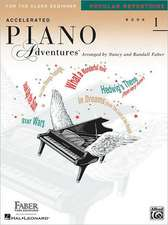 Accelerated Piano Adventures for the Older Beginner, Book 1: Popular Repertoire