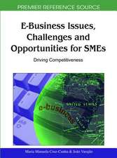 E-Business Issues, Challenges and Opportunities for SMEs