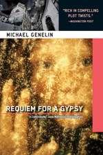 Requiem For A Gypsy: A Commander Jana Matinova Investigation