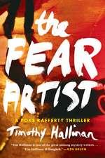 The Fear Artist: A Poke Rafferty Thriller