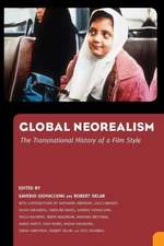 Global Neorealism:  The Transnational History of a Film Style