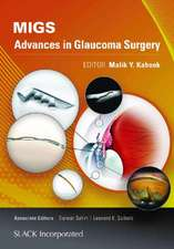 Migs:  Advances in Glaucoma Surgery