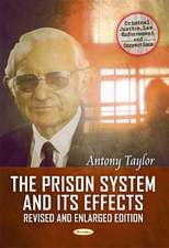 The Prison System & Its Effects