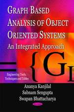 Graph Based Analysis of Object Oriented Systems