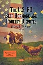 The U.S. EU Beef Hormone & Poultry Disputes