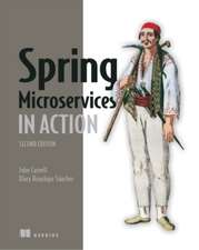 Spring Microservices in Action, Second Edition