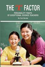 The X Factor; Personality Traits of Exceptional Science Teachers (PB)