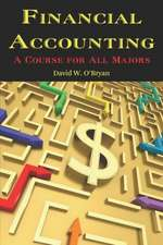Financial Accounting a Course for All Majors (PB)