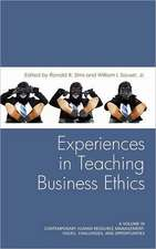 Experiences in Teaching Business Ethics (Hc)