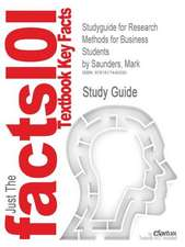 Studyguide for Research Methods for Business Students by Saunders, Mark, ISBN 9780273701484