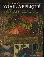 Seasons of Wool Applique Folk Art
