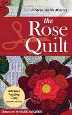 Rose Quilt Mystery