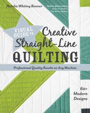 Visual Guide to Creative Straight-Line Quilting
