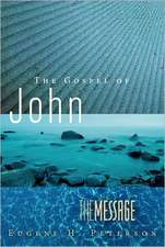 The Message Gospel of John