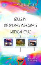 Issues in Providing Emergency Medical Care