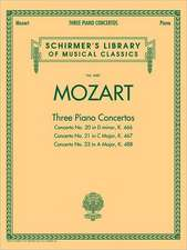 Mozart: Three Piano Concertos: Concerto No. 20 in D Minor, K. 466/Concerto No. 21 in C Major, K. 467/Concerto No. 23 in a Major, K. 488