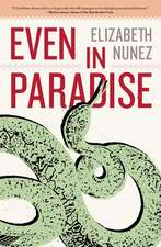 Even In Paradise: A Novel