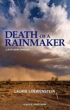 Death Of A Rainmaker: A Dustbowl Mystery