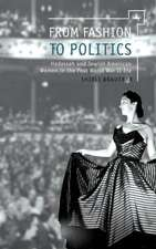 From Fashion to Politics