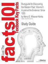 Studyguide for Discovering the Western Past, Volume II