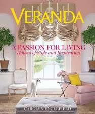 Veranda:  Houses of Style and Inspiration