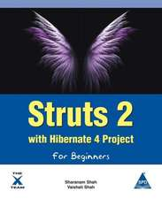 Struts 2 with Hibernate 4 Project for Beginners