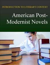 American Post-Modernist Novels with Access Code:  Introduction to Literary Context