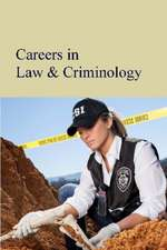 Careers in Law, Criminology & Emergency Services:  Print Purchase Includes Free Online Access
