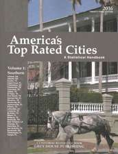 America's Top-Rated Cities, Vol. 1 South, 2016:  Print Purchase Includes 2 Years Free Online Access