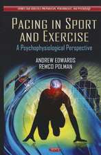 Pacing in Sport & Exercise: A Psychophysiological Perspective