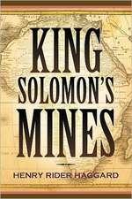 King Solomon's Mines:  A Confederate Memoir of Civil War
