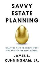 Savvy Estate Planning